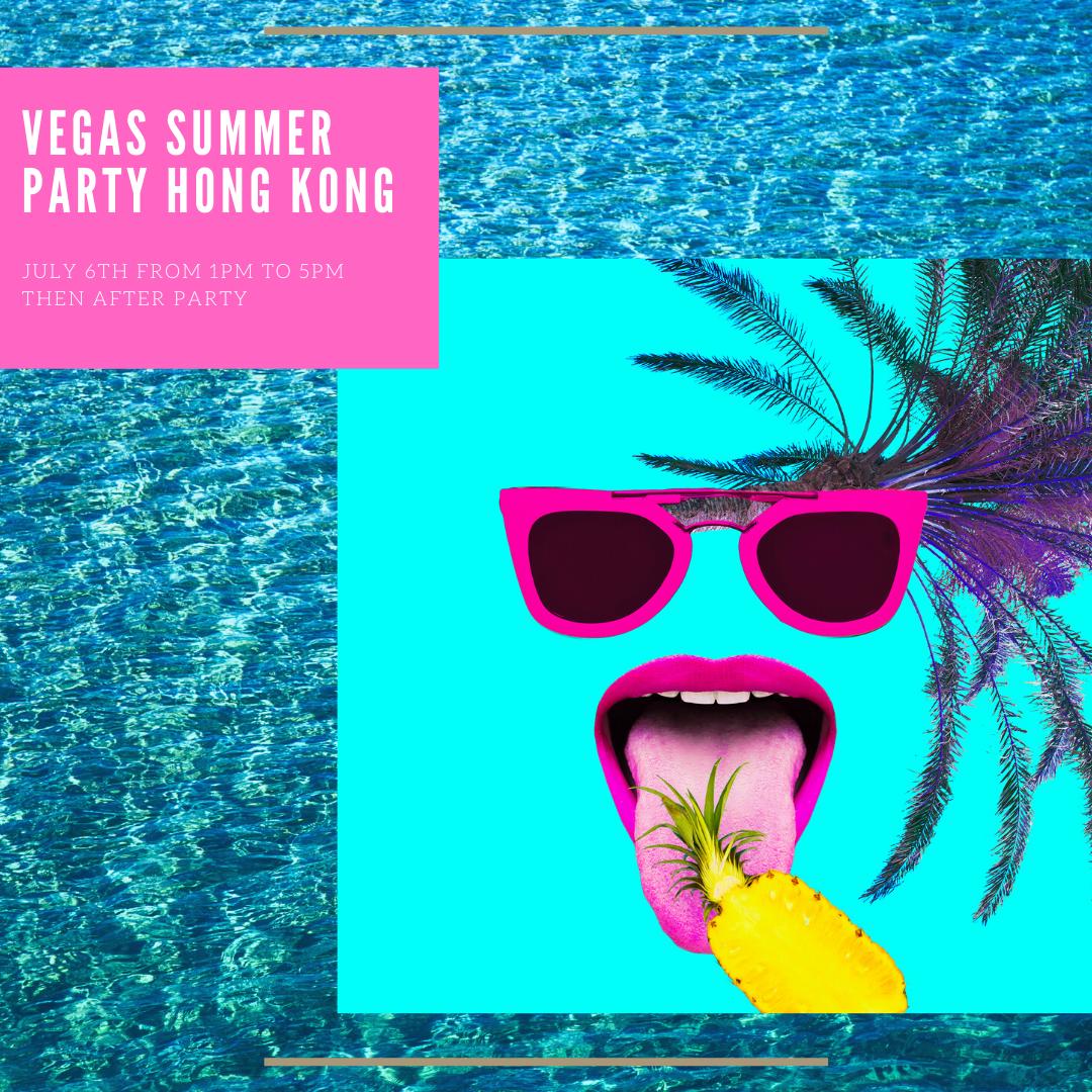 Copy of VEGAS SUMMER PARTY HONG KONG (1)