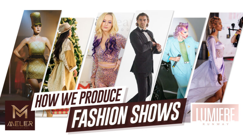 HOW-WE-PRODUCE-FASHION-SHOWS